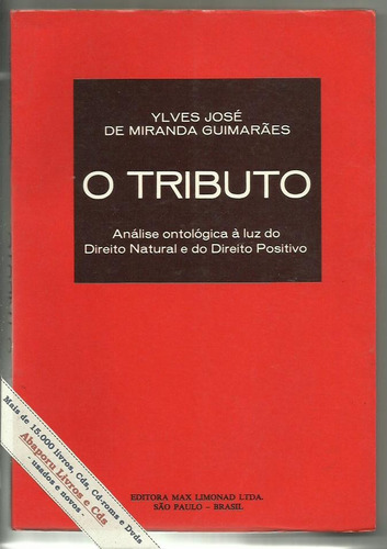 O Tributo, Análise Ontológica Do Direito Natural E Positivo Original