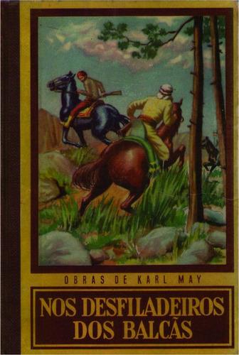 Nos Desfiladeiros Dos Balçãs - Karl May Original