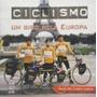 Livro Ciclismo Um Giro Pela Europa Paulo Marcos Santos