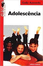 Adolescência Azevedo, Guila Original