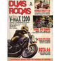 Duas Rodas N°222 V max 1200 Honda Spacy 125 Bmw R1100rs R/60