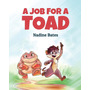 A Job For A Toad