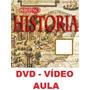 Aulas De História! Curso Em 1 Dvd Tv8