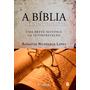 Bíblia E Seus Intérpretes, A 3ª Edição Augustus Nicodemus
