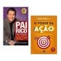 Kit Livros Pai Rico Pai Pobre O Poder Da Ação #