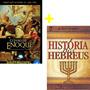 História Dos Hebreus Flávio Josefo O Livro De Enoque