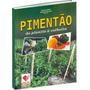Pimentão: Do Plantio À Colheita