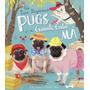 Livros Infantis Os Três Pequenos Pugs E A Grande Gata Má