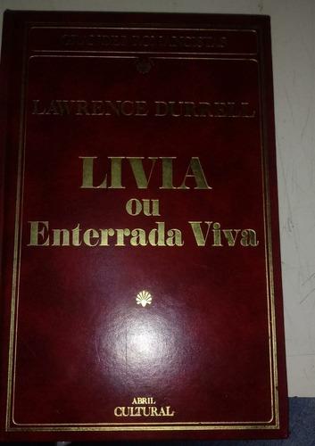 Livro Livia Ou Enterrada Viva Lawrence Durrel Original