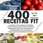 Livro De Receitas 400 Receitas Fit Perder Peso C/ A Camis