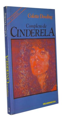 Complexo De Cinderela Colette Dowling Livro / Original
