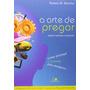 Livro A Arte De Pregar Robson Marinho Edição Ampliada Dvd