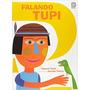 Livro Falando Tupi Yama 1 Ed