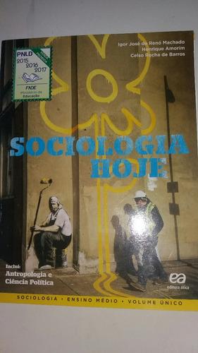 Sociologia Hoje Volume Unico Ensino Médio - L9