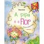 Livro A Pipa E A Flor