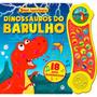 Dinossauros Do Barulho 18 Sons Fantasticos