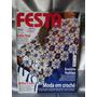 Revista Festa Roupa Em Crochê Extra Nº 1 Nº 1950g