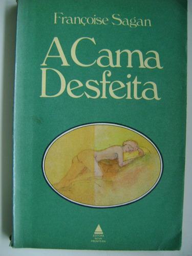 A Cama Desfeita Françoise Sagan Original