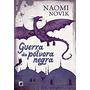 Guerra Da Pólvora Livro 3 Naomi Novik