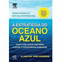 A Estratégia Do Oceano Azul Livro W Chan Kim Frete 12 Reais