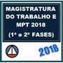 Mpt E Magistratura Do Trabalho 2018 (1ª E 2ª Fases) 2017.2
