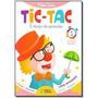 Tic Tac Integrado É Tempo De Aprender vol 1