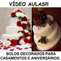 Aulas Decoração Bolos Decorados Aniversários E Casamentos Ya