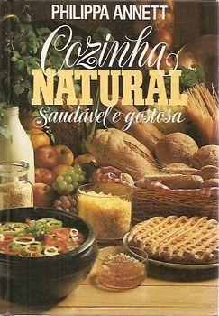 Cozinha Natural, Saudável E Gostosa Annett, Philippa Original