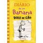 Diário De Um Banana 4 Dias De Cão Capa Dura