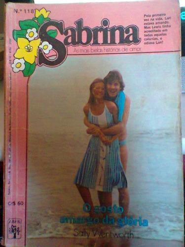O Gosto Amargo Da Glória - Sally Wentworth - Sabrina Nº 118. Original