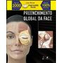 Atlas De Anatomia E Prenchimento Global Da Face