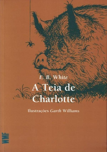 Teia De Charlotte, A - 2ª Edicao Original