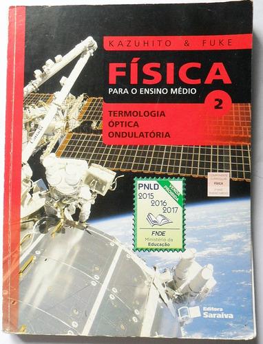 Livro: Física Para O Ensino Médio Volume 2 Kazuhito & Fuke Original