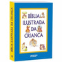 Bíblia Ilustrada Da Criança 1 Volume