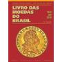 Livro Catalogo Moedas Do Brasil 2018 Brinde Frete Gráti