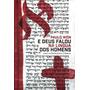 Livro E Deus Falou Na Língua Dos Homens Paulo Won