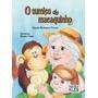 Livro O Sumiço Do Macaquinho Claudia Rodrigues