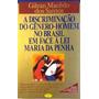 A Discriminação Do Gênero homem No Brasil
