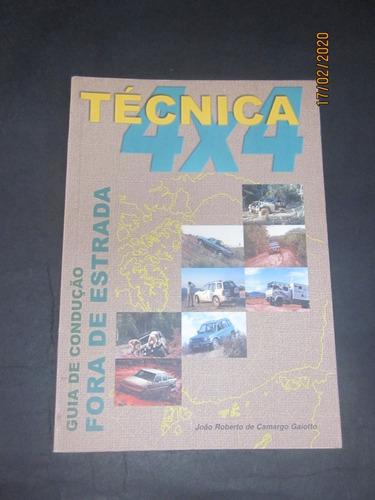 Livro Técnica 4x4 Guia De Condução Fora De Estrada Original