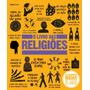 O Livro Das Religiões As Grandes Ideias De Todos Os Tem