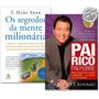 Kit Os Segredos Da Mente Milionária Pai Rico, Pai Pobre