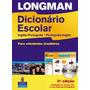 Longman Dicionário Escolar Inglês portugues E Po