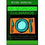 Livro Coletânea De 500 Segredos Culinários Revelados.