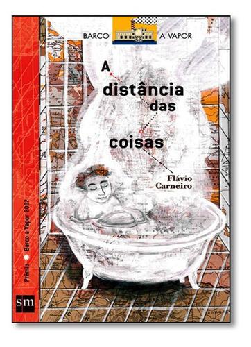 Distancia Das Coisas, A Original