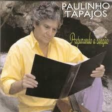 Cd Paulinho Tapajos Preparando A Cancao Original