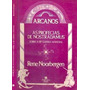 Livro Arcanos As Profecias De Nost Rene Noorbergen