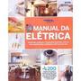 Coleção Mãos À Obra Manual Da Elétrica