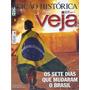 Revista Veja Ed Histórica Os Sete Dias Que Mudaram O Brasil.