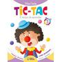 Tic Tac Integrado, Volume 3, Educação Infantil