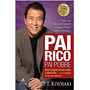 Pai Rico, Pai Pobre Robert Kiyosaki Frete 12 Reais